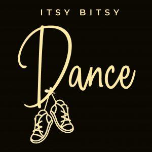 Itsy Bitsy Dance
