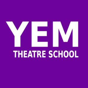 The YEM Theatre School