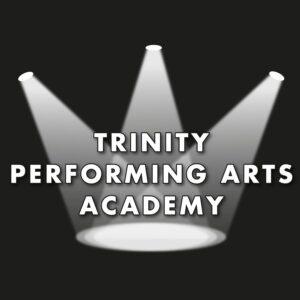 Trinity Performing Arts Academy